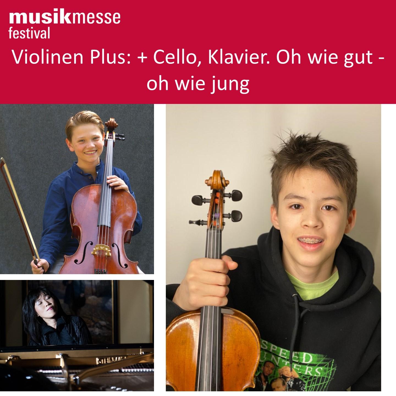 Violinen Plus: Cello und Klavier.  Oh wie gut – oh wie jung.  Und alle Preisträger.